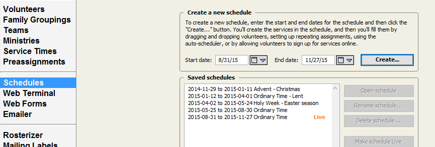 Learn how to create schedules for a liturgical season (3 months or so) in about 20 minutes.